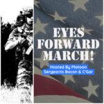 Eyes Forward; March!